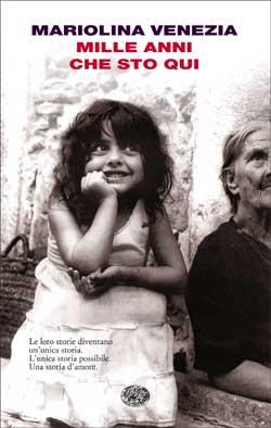 Copertina del libro Mille anni che sto qui di Mariolina Venezia