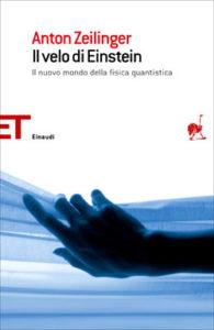 Copertina del libro Il velo di Einstein di Anton Zeilinger