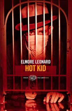 Copertina del libro Hot Kid di Elmore Leonard