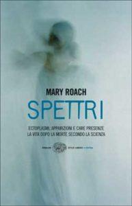 Copertina del libro Spettri di Mary Roach