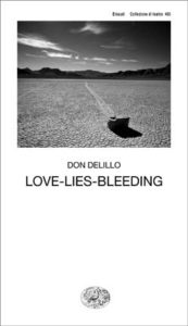 Copertina del libro Love-Lies-Bleeding di Don DeLillo