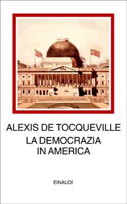 Copertina del libro La democrazia in America di Alexis de Tocqueville