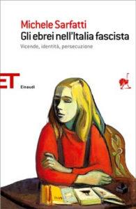 Copertina del libro Gli ebrei nell'Italia fascista di Michele Sarfatti