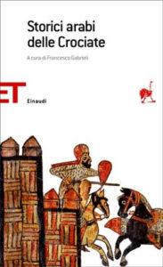 Copertina del libro Storici arabi delle Crociate di VV.