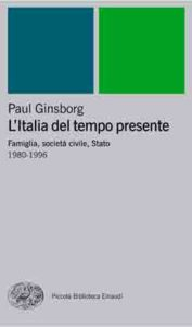 Copertina del libro L'Italia del tempo presente di Paul Ginsborg