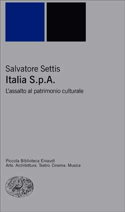 Copertina del libro Italia S.p.A. di Salvatore Settis
