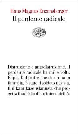 Copertina del libro Il perdente radicale di Hans Magnus Enzensberger