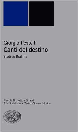 Copertina del libro Canti del destino di Giorgio Pestelli