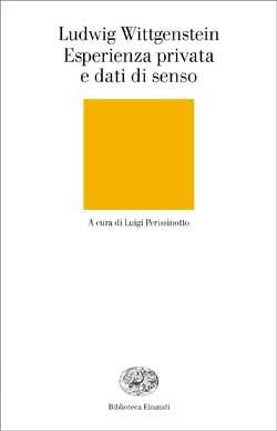 Copertina del libro Esperienza privata e dati di senso di Ludwig Wittgenstein