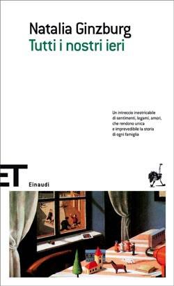 Copertina del libro Tutti i nostri ieri di Natalia Ginzburg
