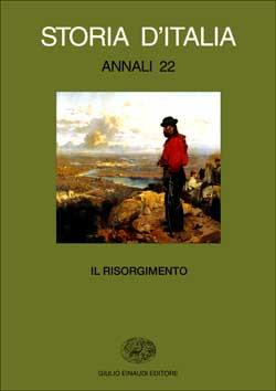 Copertina del libro Storia d'Italia. Annali 22. Il Risorgimento di VV.