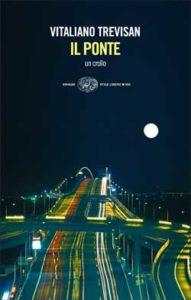 Copertina del libro Il ponte di Vitaliano Trevisan