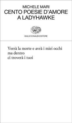 Copertina del libro Cento poesie d'amore a Ladyhawke di Michele Mari