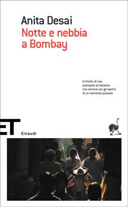 Copertina del libro Notte e nebbia a Bombay di Anita Desai