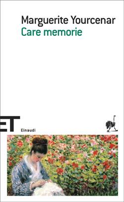 Copertina del libro Care memorie di Marguerite Yourcenar