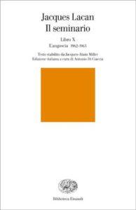 Copertina del libro Il seminario. Libro X di Jacques Lacan