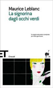 Copertina del libro La signorina dagli occhi verdi di Maurice Leblanc