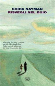 Copertina del libro Risvegli nel buio di Shira Nayman