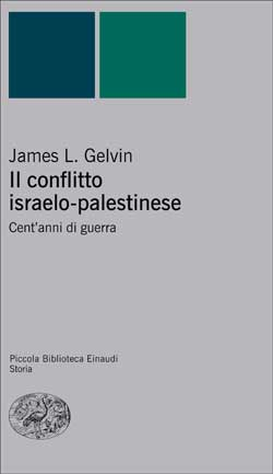 Copertina del libro Il conflitto israelo-palestinese di James L. Gelvin