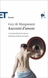 Copertina del libro Racconti d'amore di Guy de Maupassant