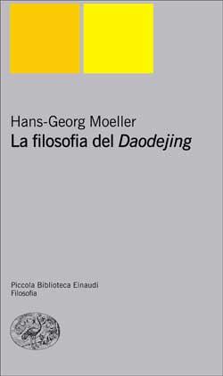 Copertina del libro La filosofia del Daodejing di Hans-Georg Moeller