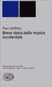 Copertina del libro Breve storia della musica occidentale di Paul Griffiths