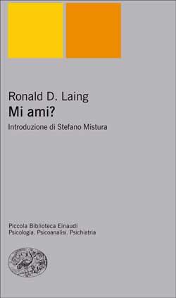 Copertina del libro Mi ami? di Ronald D. Laing
