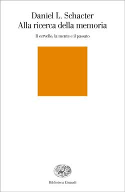 Copertina del libro Alla ricerca della memoria di Daniel L. Schacter
