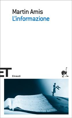 Copertina del libro L'informazione di Martin Amis