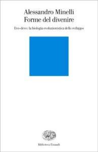 Copertina del libro Forme del divenire di Alessandro Minelli