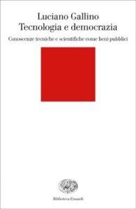 Copertina del libro Tecnologia e democrazia di Luciano Gallino