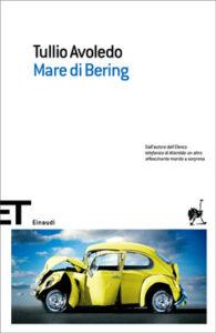 Copertina del libro Mare di Bering di Tullio Avoledo