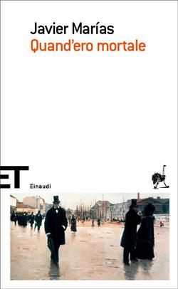 Copertina del libro Quand'ero mortale di Javier Marías