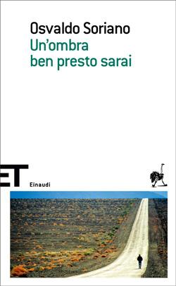 Copertina del libro Un'ombra ben presto sarai di Osvaldo Soriano