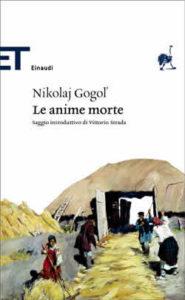 Copertina del libro Le anime morte di Nikolaj Gogol'