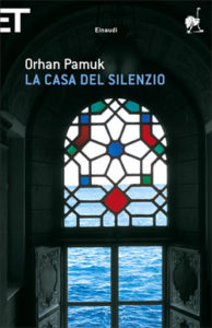 Copertina del libro La casa del silenzio di Orhan Pamuk