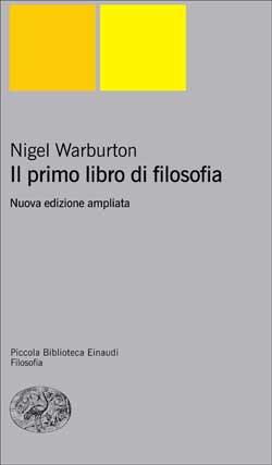 Copertina del libro Il primo libro di filosofia di Nigel Warburton