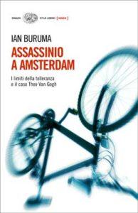 Copertina del libro Assassinio a Amsterdam di Ian Buruma