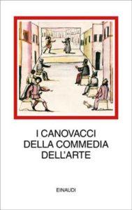 Copertina del libro I canovacci della Commedia dell'Arte di VV.