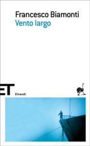 Copertina del libro Vento largo di Francesco Biamonti