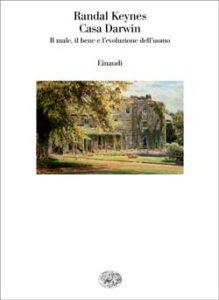 Copertina del libro Casa Darwin di Randal Keynes