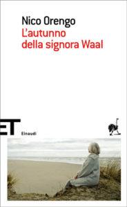 Copertina del libro L'autunno della signora Waal di Nico Orengo