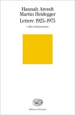 Copertina del libro Lettere 1925-1975 di Hannah Arendt, Martin Heidegger