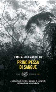 Copertina del libro Principessa di sangue di Jean-Patrick Manchette