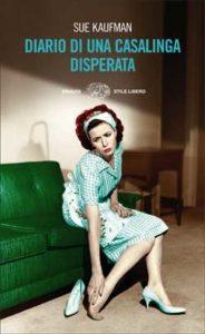 Copertina del libro Diario di una casalinga disperata di Sue Kaufman