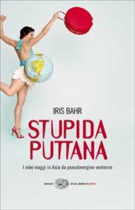Copertina del libro Stupida puttana di Iris Bahr