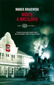 Copertina del libro Morte a Breslavia di Marek Krajewski
