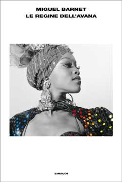 Copertina del libro Le Regine dell'Avana di Miguel Barnet