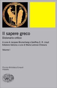 Copertina del libro Il sapere greco. Volume I di VV.