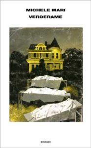 Copertina del libro Verderame di Michele Mari
